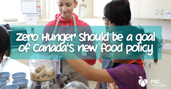 social_-_zero_hunger_-_should_be_a_goal_canada_new_food_policy
