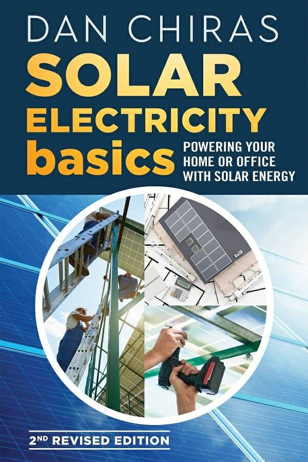 Solar Electricity Basics Revised and Updated 2nd Edition By Dan Chiras