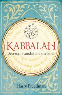 Kabbalah- Secrecy, Scandal and the Soul 3 Paperback