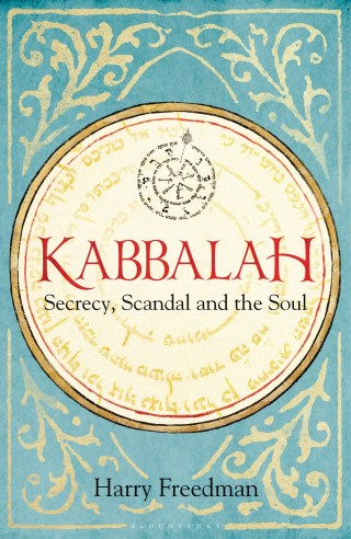 Kabbalah- Secrecy, Scandal and the Soul