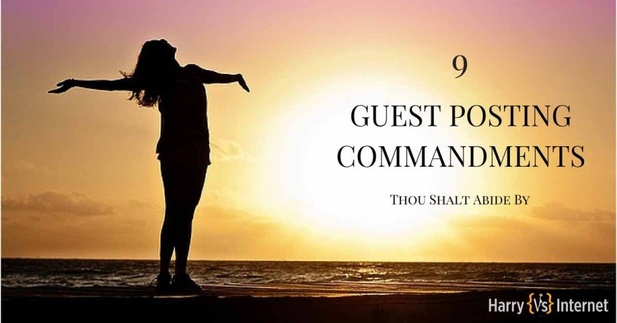 Guest Posting Commandments