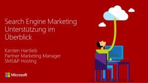 Search Engine Marketing Unterstützung im Überblick