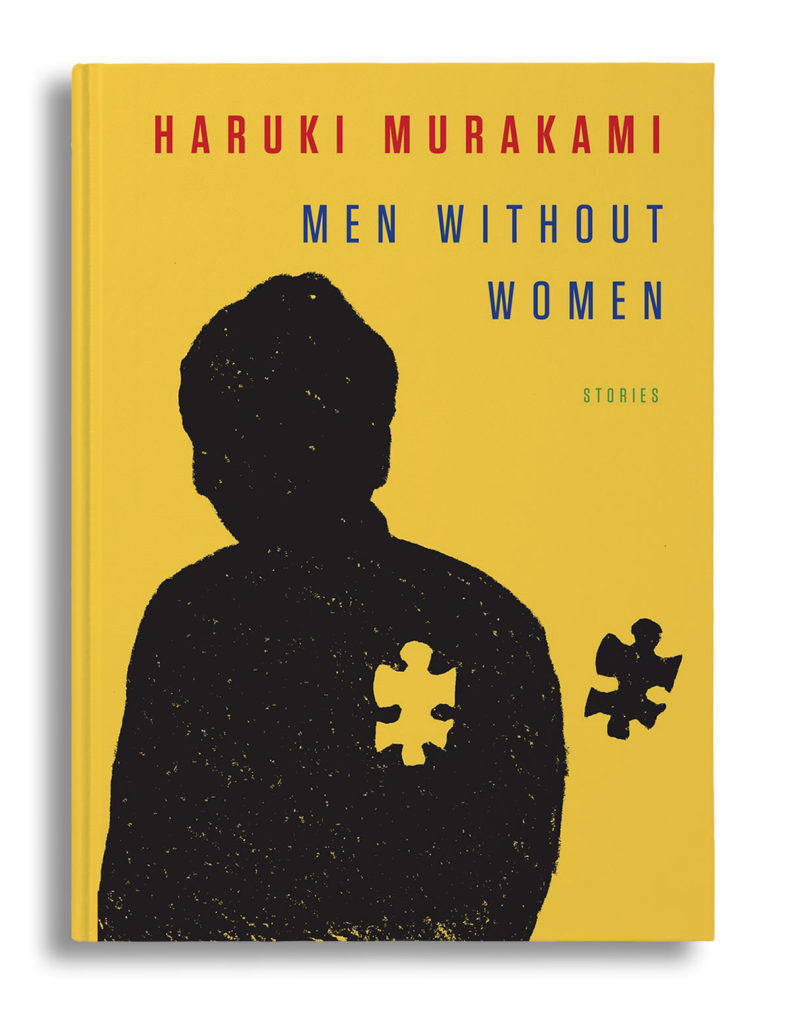Haruki Murakami S 7 Stories It S Quite Easy To Become Men Without