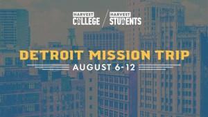 Detroit Mission Trip
