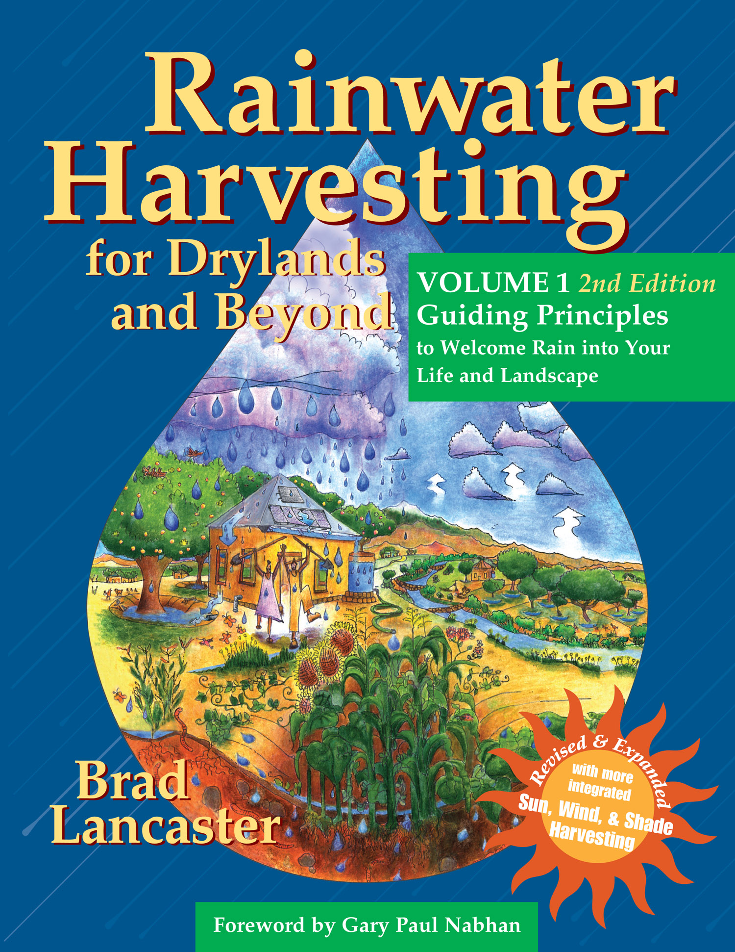 Rainwater harvesting for drylands and beyond by brad lancaster selected content including appendix 6 resources altavistaventures Gallery