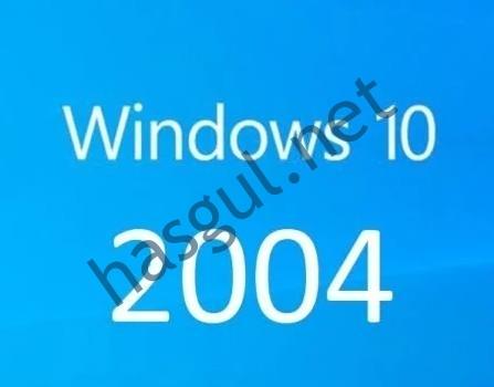 windows 10-20H1 2004 sürüm güncellemesi neler getirdi