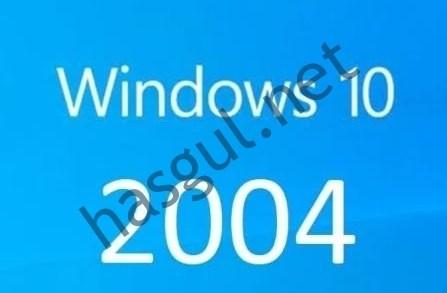 Windows 10 Sürüm 2004 20H1