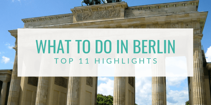 What To Do in Berlin: Top 11 Tips from Hashtag Explorers