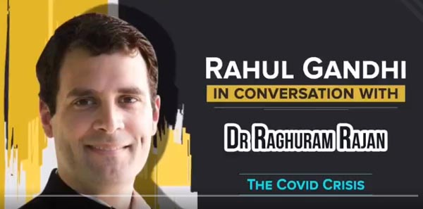 Rahul Gandhi in conversation with Dr. Raghuram Rajan