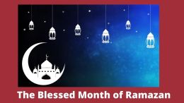 The Blessed Month of Ramazan