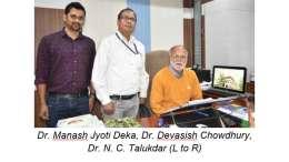 Dr. Manash Jyoti Deka, Dr. Devasish Chowdhury, Dr. N. C. Talukdar (L to R)