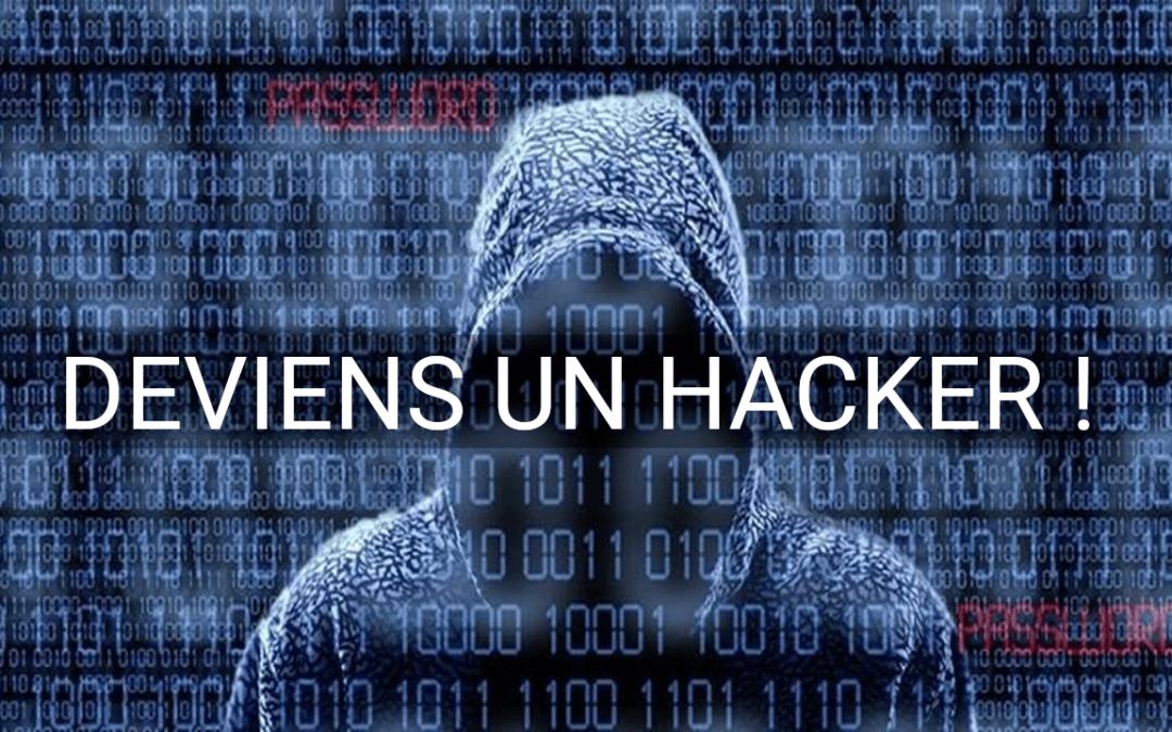 La Voie du Hacker – 0x1 : comment débuter en Cybersécurité ?
