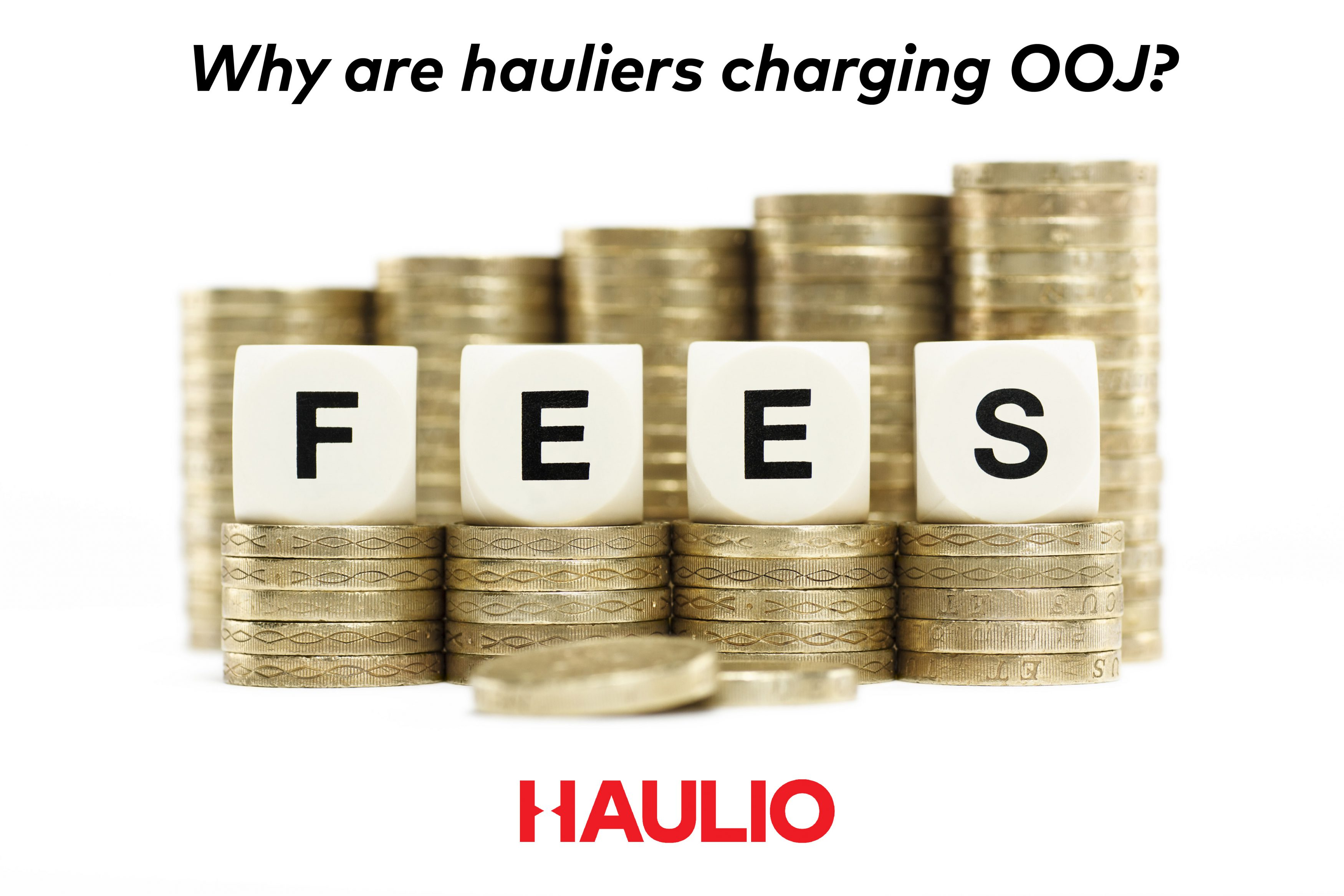 What is OOJ, and why are hauliers charging it?
