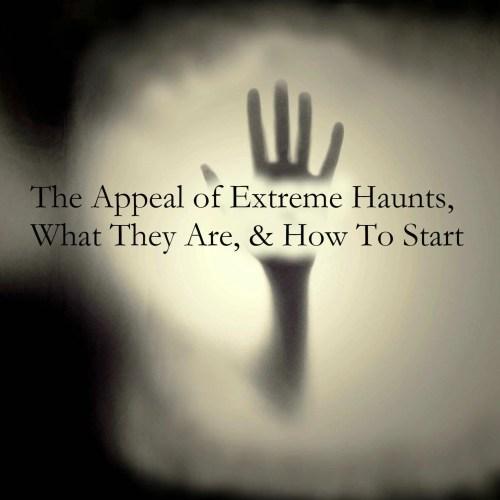 Extreme Haunts Haunting Haunting.net