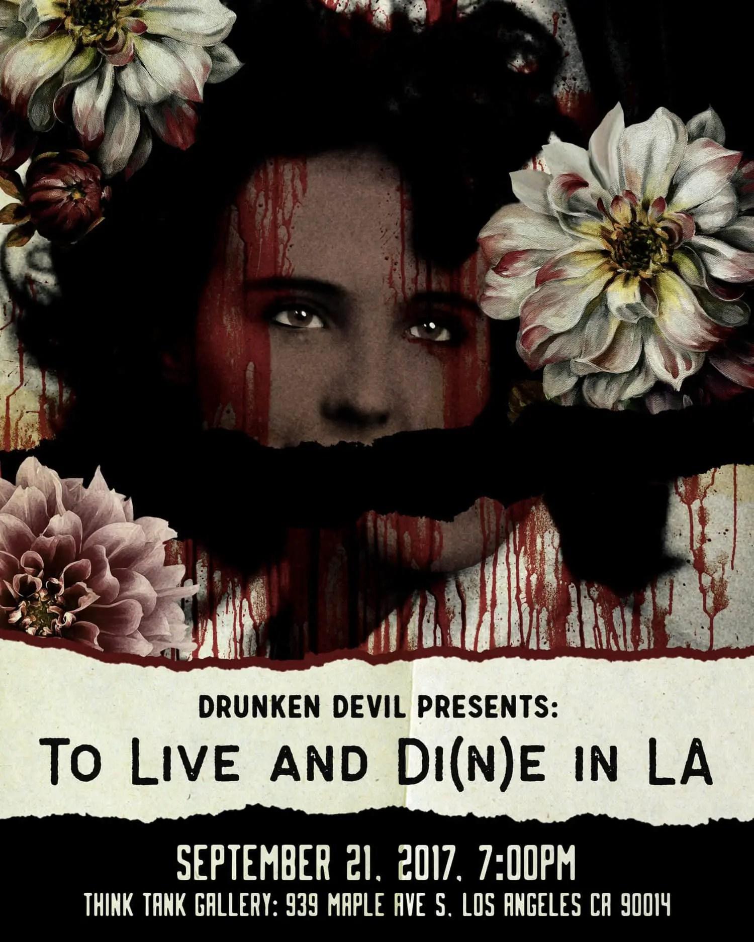To Live and Dine in LA - Dinner Theater - Drunken Devil - Serial Killers - Los Angeles True Crime History