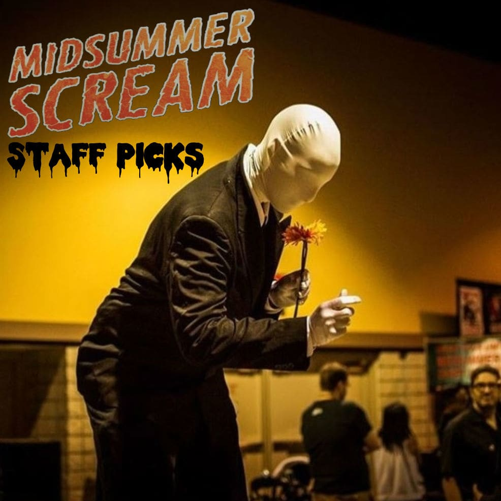 Midsummer Scream 2018 - Staff Picks and Recommendations - Haunting