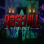 Rosehill Haunt