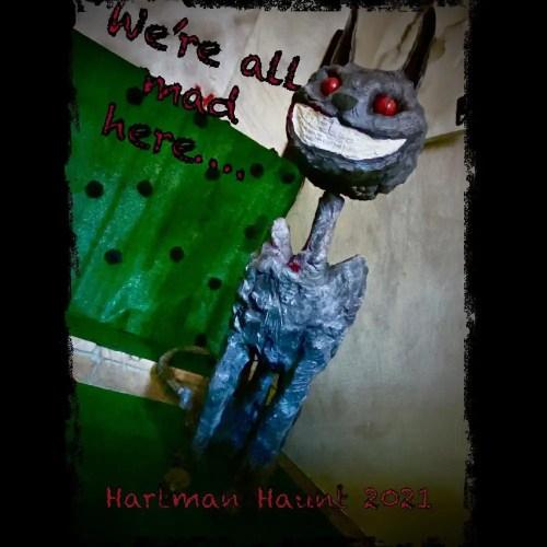Hartman Haunt - We're All Mad Here - Home Haunt