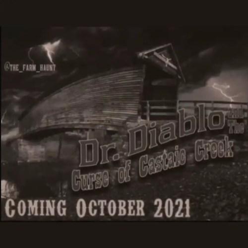 The Farm Haunt - Dr Diablo Curse of the Castaic Creek - Home Haunt - Castaic