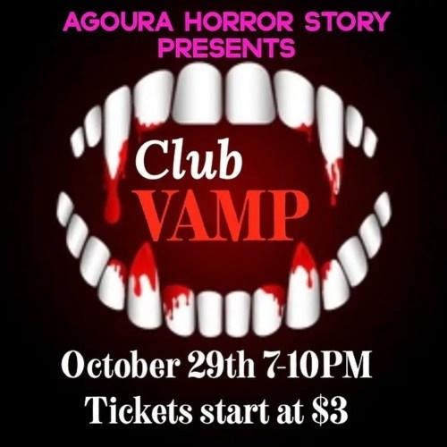 Agoura High School - Agoura Horror Story - Club Vamp - Home Haunt - Agoura Hills - CA
