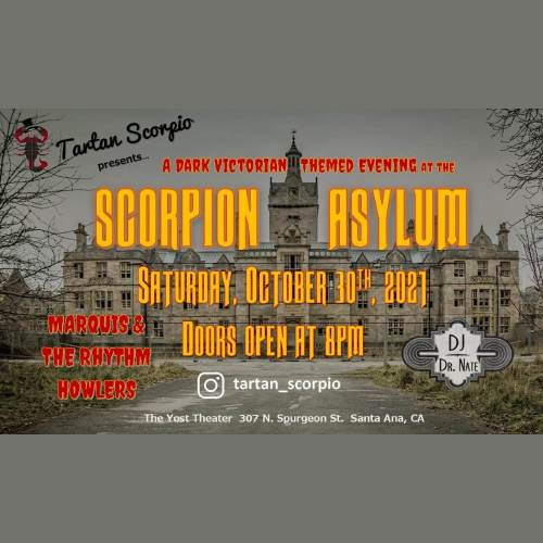 Tartan Scorpio - Scorpion Asylum - Yost Theater - Dinner & Drinks