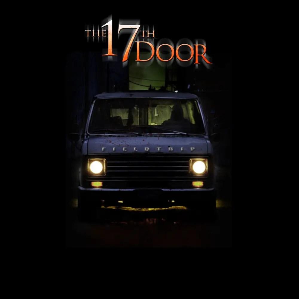 The 17th Door - The Field Trip - Extreme Haunt - Fullerton - CA