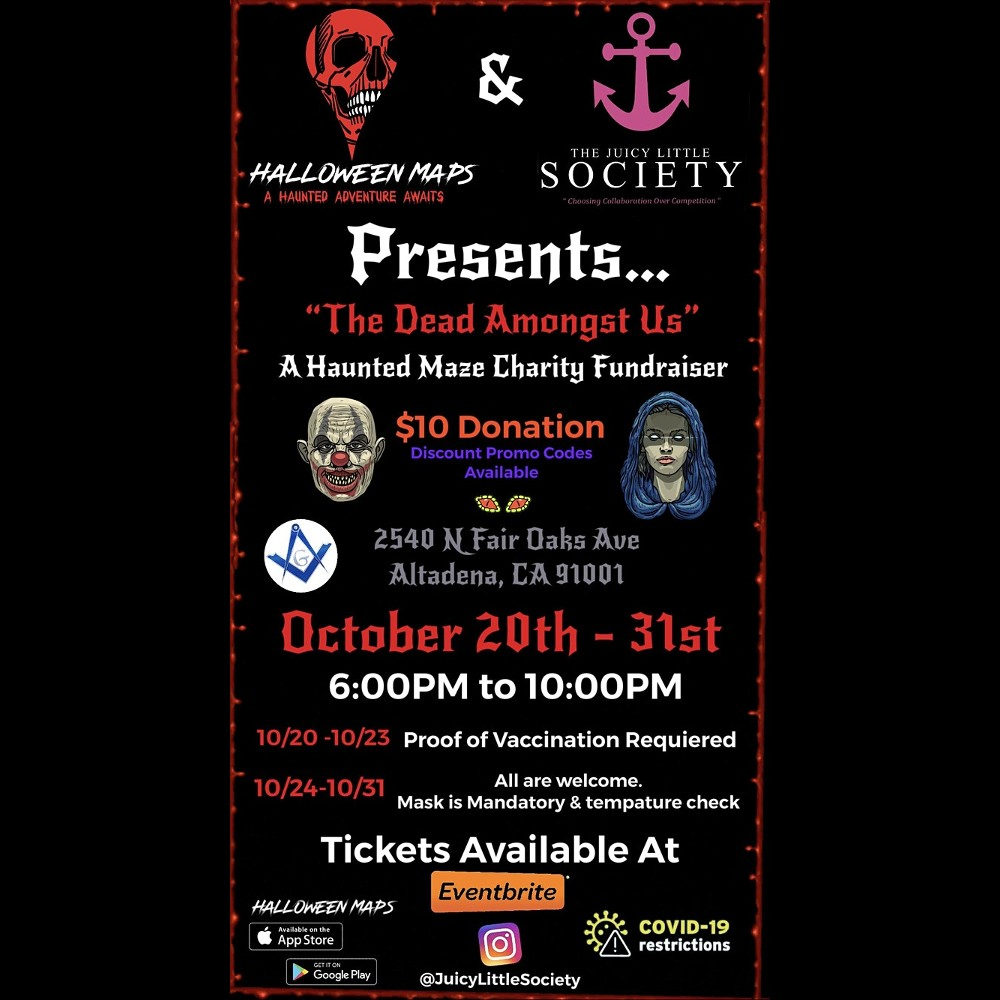 The Dead Amongst Us - A Haunted Mansion Charity Event - Altadena - CA