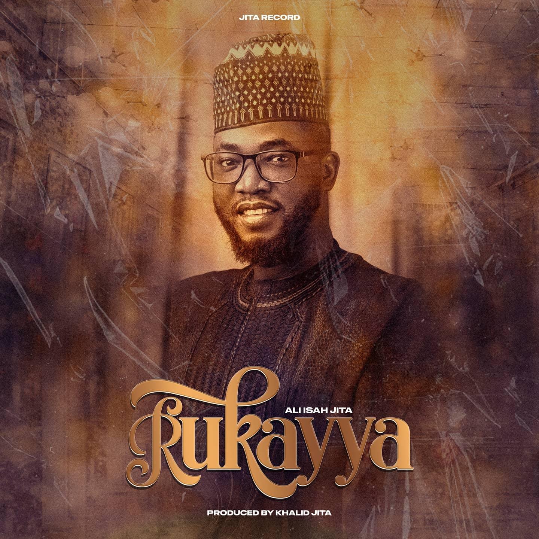 MUSIC : Al Jita - Rukayya