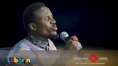 VIDEO + AUDIO : Nazir Sarkin Waka – Labarina. Dawo Dawo Song