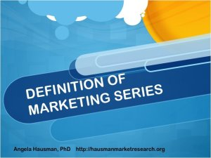 Definition of Marketing Series: Marketing Strategy