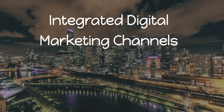 integrating across digital marketing channels