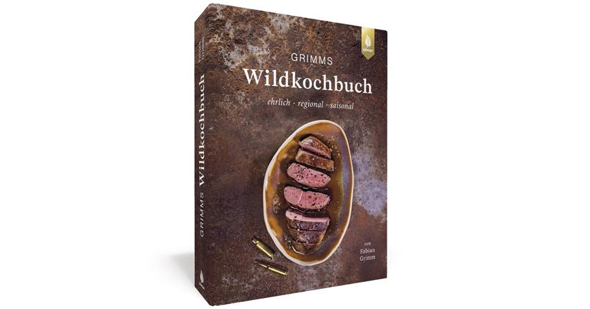 Grimms Wildkochbuch, 50 Wildrezepte