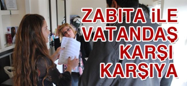 LTB ekipleri ile vatandaş karşı karşıya geldi