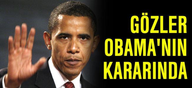 Gözler Obama'nın kararında