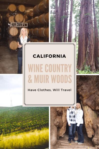 wine country & muir woods