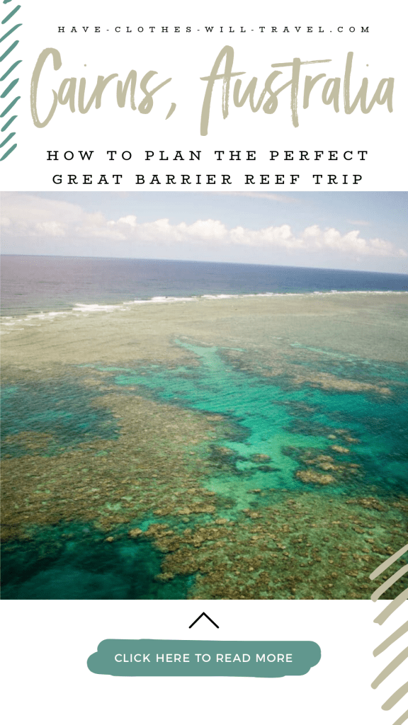 Tips for Planning a Perfect Great Barrier Reef Trip in Cairns, Australia + What to Expect