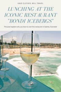 Lunching at the Iconic Bondi Restaurant – Icebergs