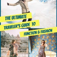 The Ultimate Traveler's Guide to Function & Fashion