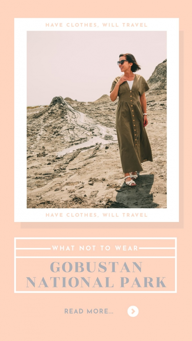 What NOT to Wear to Gobustan National Park & Mud Volcanoes in Azerbaijan