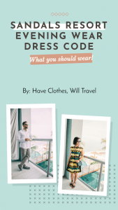 How to Dress for the Sandals Resort Evening Wear Dress Code