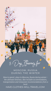 Moscow in Winter - 3 Day Itinerary for First Timers