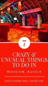 7 Crazy & Unusual Things to Do in Moscow, Russia
