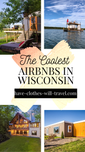 THE COOLEST AIRBNBS IN WISCONSIN – FEATURING TREEHOUSES, TINY HOMES, YURTS, BARNS & MORE!