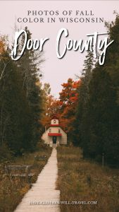 40 Photos of the Fall Colors in Door County, Wisconsin
