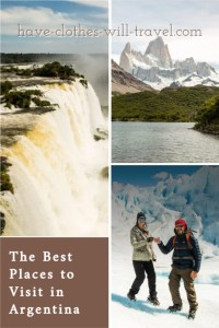 20 Amazing Places to Visit in Argentina by a Former Argentine Resident
