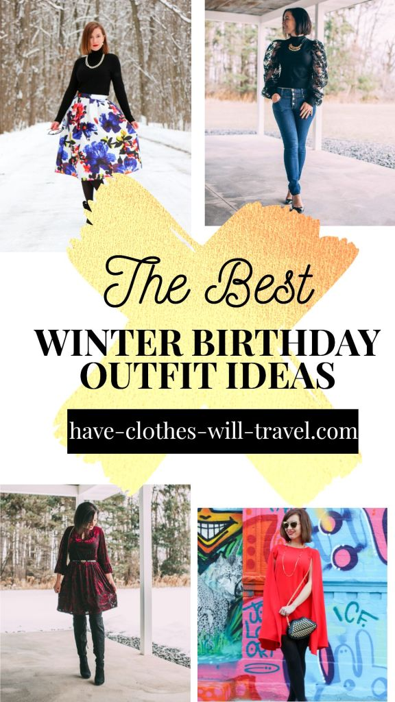 Winter Birthday Outfit Ideas for Ladies