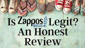 Is Zappos Legit An Honest Review