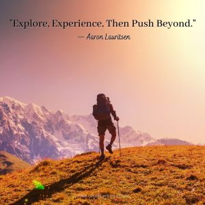 Exploration Quotes to Inspire you