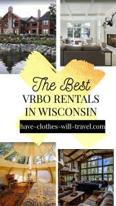 The Coolest VRBO Rentals in Wisconsin Featuring Cabins, Yurts, Mansions, Treehouses & More!