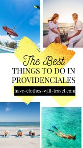 30 AMAZING Things to Do in Providenciales, Turks and Caicos in 2021